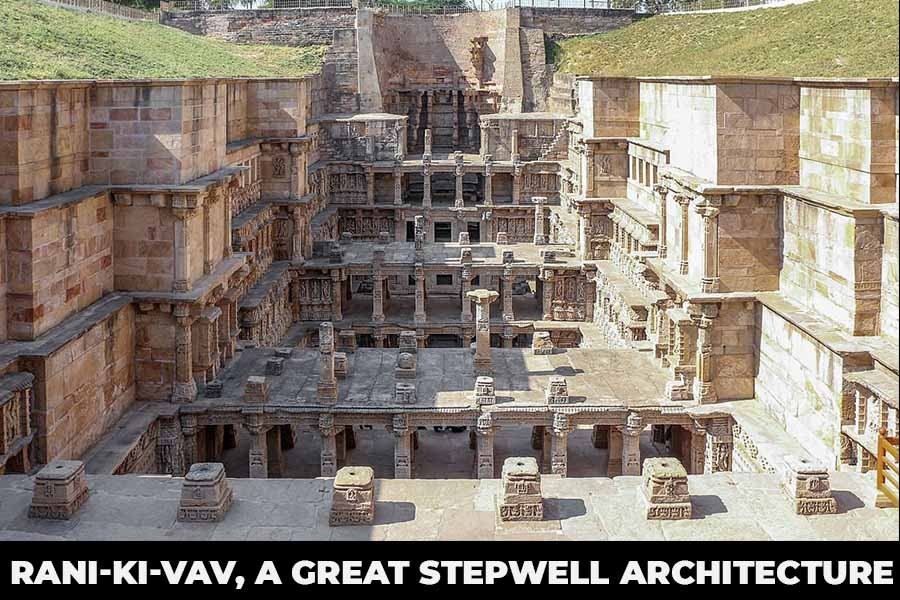 Rani Ki Vav - A Queen's Stepwell